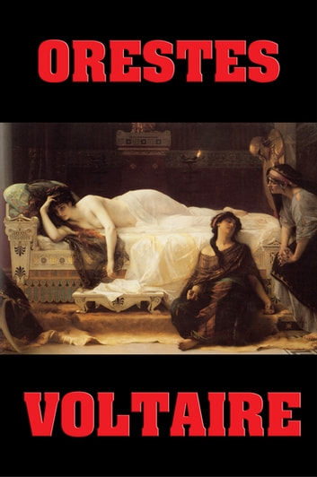 Orestes ebook by Voltaire