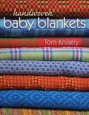 Handwoven Baby Blankets ebook by Tom Knisely