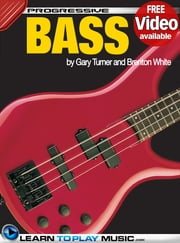 Bass Guitar Lessons - Teach Yourself How to Play Bass Guitar (Free Video Available) ebook by LearnToPlayMusic.com,Gary Turner,Brenton White