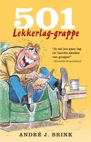 501 Lekkerlag Grappe ebook by Kobo.Web.Store.Products.Fields.ContributorFieldViewModel