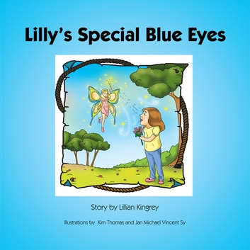 Lilly'S Special Blue Eyes eBook by Lillian Kingrey