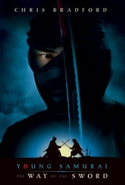 The Way of the Sword ebook by Chris Bradford