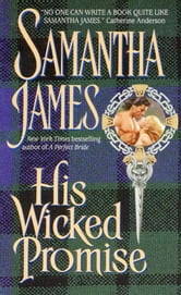 His Wicked Promise ebook by Samantha James