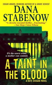 A Taint in the Blood - A Kate Shugak Novel ebook by Dana Stabenow