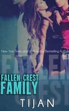 Fallen Crest Family ebook by Tijan
