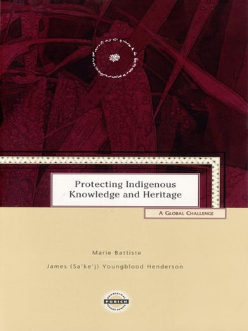 Protecting Indigenous Knowledge and Heritage: