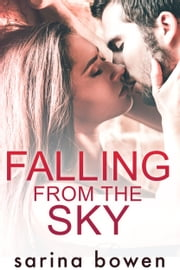 Falling from the Sky - A Snow Sports Romance ebook by Sarina Bowen