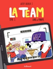 La Team (Tome 1) - Gang of paname ebook by Wassim Boutaleb J.
