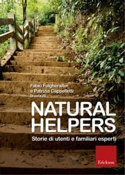 Natural Helpers ebook by Fabio Folgheraiter, Patrizia Cappelletti