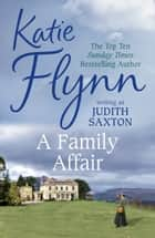 A Family Affair eBook by Katie Flynn