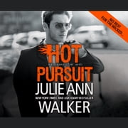 Hot Pursuit audiobook by Julie Ann Walker, Emily Beresford