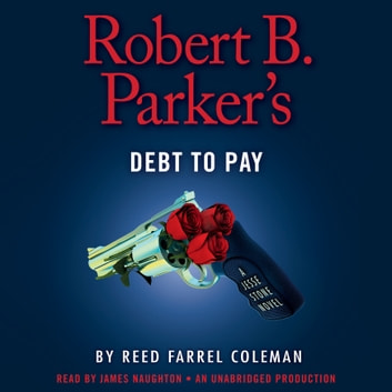 Robert B. Parker's Debt to Pay audiobook by Reed Farrel Coleman