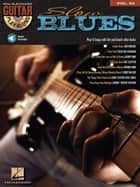 Slow Blues - Guitar Play-Along Volume 94 ebook by Hal Leonard Corp.
