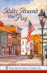 Rally 'Round the Flag ebook by Jane Orcutt
