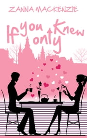 If You Only Knew ebook by Zanna Mackenzie