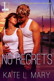 No Regrets ebook by Kate L. Mary