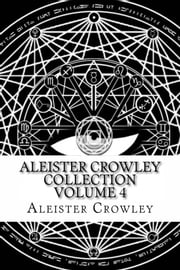 Aleister Crowley Collection Vol. 4 - Writings from Vanity Fair ebook by Aleister Crowley