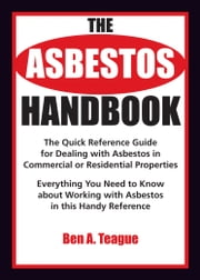 Asbestos Handbook ebook by Ben Teague