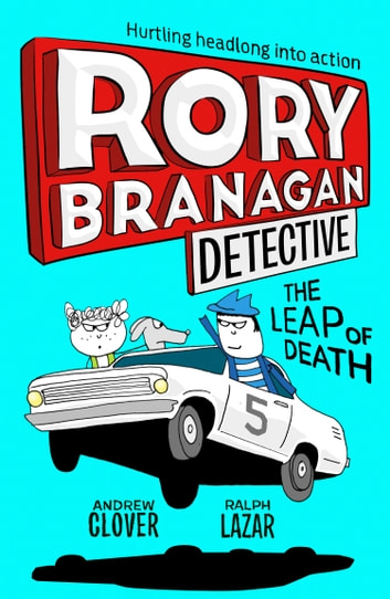 The Leap of Death (Rory Branagan (Detective), Book 5) eBook by Andrew Clover