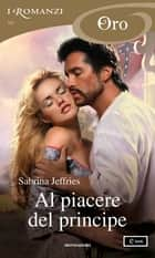 Al piacere del principe (I Romanzi Oro) eBook by Sabrina Jeffries, Bertha Smiths-Jacob