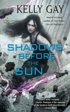 Shadows Before the Sun ebook by