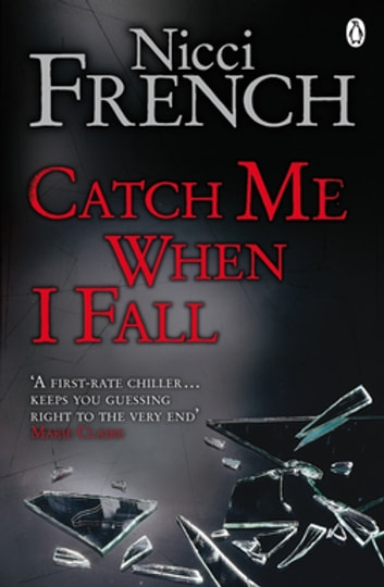 Catch Me When I Fall ebook by Nicci French