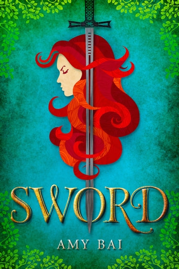 Sword ebook by Amy Bai