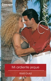 Mi ardiente jeque - Ganaderos de Texas (4) ebook by Kristi Gold