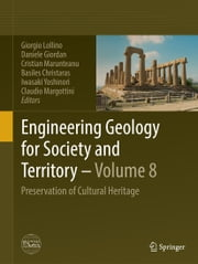 Engineering Geology for Society and Territory - Volume 8 - Preservation of Cultural Heritage ebook by