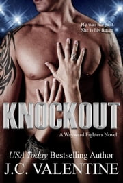 Knockout - Wayward Fighters, #1 ebook by J.C. Valentine