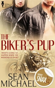 The Biker's Pup ebook by Sean Michael