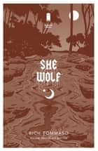 She Wolf Vol. 2: Black Baptism ebook by Rich Tommaso, Rich Tommaso