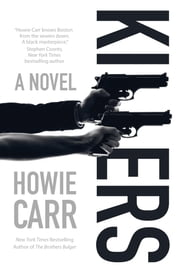 Killers - A Novel ebook by Howie Carr