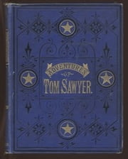 The Adventures of Tom Sawyer by Mark Twain ebook by Mark Twain