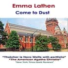 Come to Dust audiobook by Emma Lathen