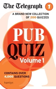 The Telegraph: Pub Quiz Volume 1 ebook by THE TELEGRAPH MEDIA GROUP