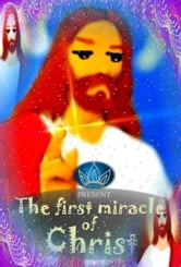 The first miracle of Christ (Book for children) ebook by Princesinha books