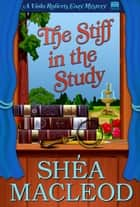 The Stiff in the Study - A Humorous Bookish Mystery ebook by Shéa MacLeod