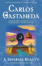 Separate Reality ebook by Carlos Castaneda