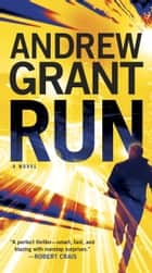 Run ebook by Andrew Grant