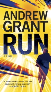 Run - A Novel ebook by Andrew Grant