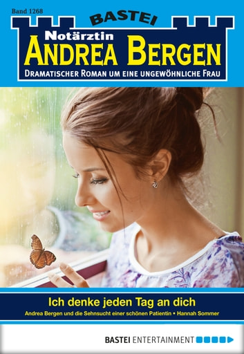 Notärztin Andrea Bergen - Folge 1268 - Ich denke jeden Tag an dich ebook by Hannah Sommer