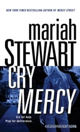 Cry Mercy - A Mercy Street Novel ebook by Mariah Stewart