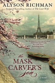 The Mask Carver's Son ebook by Alyson Richman