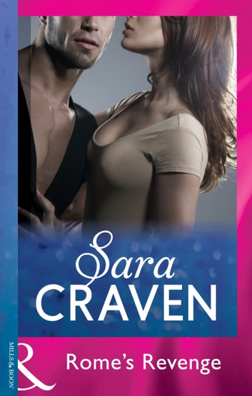 Rome's Revenge (Mills & Boon Modern) ebook by Sara Craven