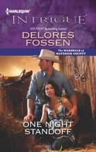 One Night Standoff ebook by Delores Fossen