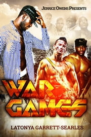 War Games ebook by Jerrice Owens,LaTonya Garrett-Searles