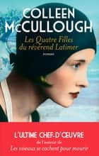 Les quatre filles du révérend Latimer ebook by Colleen McCullough