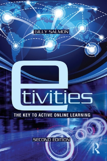 E tivities ebook by gilly salmon 9781135114459 rakuten kobo e tivities the key to active online learning ebook by gilly salmon fandeluxe Choice Image