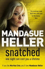 Snatched ebook by Mandasue Heller